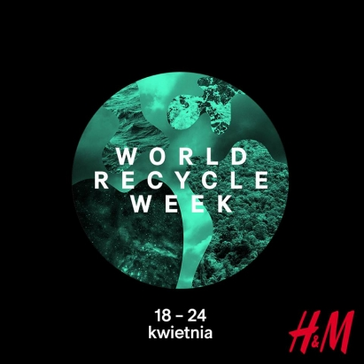 World Recycle Week w H&M